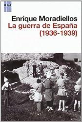 La guerra de España (1936-1939)