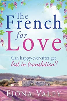 The French for Love (English Edition) par [Valpy, Fiona]