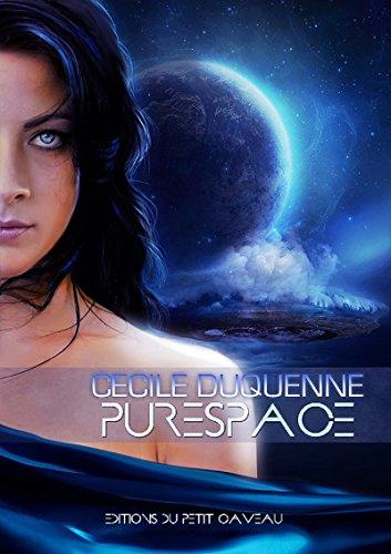 Purespace - Épisode 3 par Cécile Duquenne