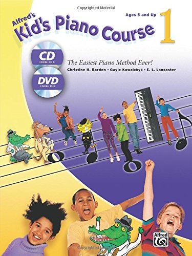 Alfred's Kid's Piano Course, Bk 1: The Easiest Piano Method Ever!, Book, CD & DVD