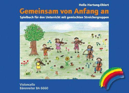Gemeinsam von Anfang an. Spielbuch Violoncello