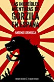 Las increíbles aventuras de Gorzila en España (El Legado del Barón)