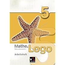 Mathe.Logo – Regelschule Thüringen: Mathe.Logo – Rheinland-Pfalz / Mathe.Logo AH 5