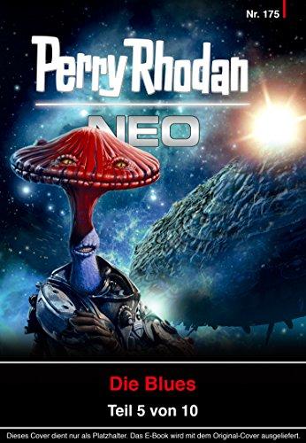 Perry Rhodan Neo 175: Der Moloch: Staffel: Die Blues (German Edition)