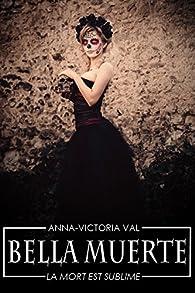 Bella Muerte par Val