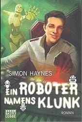 Ein Roboter namens Klunk (Science Fiction. Bastei Lübbe Taschenbücher)