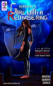 Nandhini's Girl with a Red Nose Ring: Romantic Horror Graphic Novel by [JS, Nandhini]