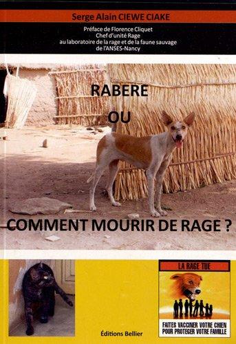 Rabere ou comment mourir de rage ? par Serge Alain Ciewe Ciake