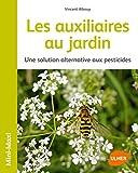 Les auxiliaires au jardin - Une solution alternative - Best Reviews Guide