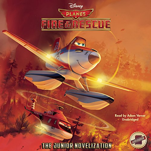 Planes: Fire & Rescue: The Junior Novelization (Disney Planes: Fire & Rescue)