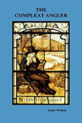 The Compleat Angler by Izaak Walton (2009-08-02)