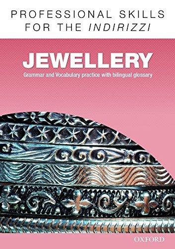 Oxford professional skills. Jewellery. Per le Scuole superiori. Con espansione online