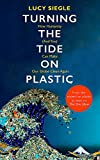 Turning the Tide on Plastic: How Humanity (And You) Can Make Our Globe Clean Again