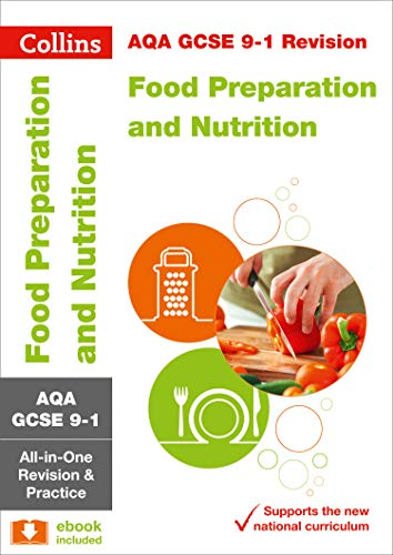 AQA GCSE 9-1 Food Preparation and Nutrition All-in-One Revision and Practice (Collins GCSE 9-1 Revision) por Collins GCSE