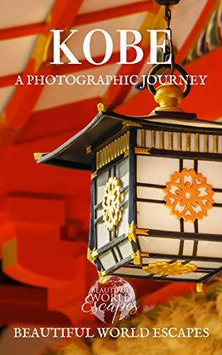 Kobe: A Photographic Journey (English Edition)