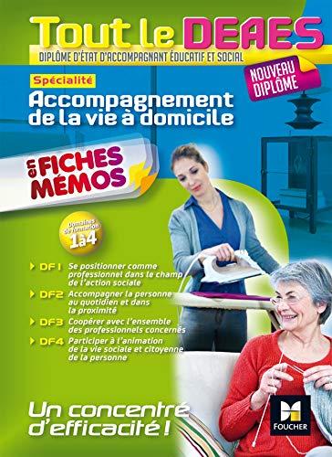 Tout le DEAES - Accompagnement de la vie à domicile par Agnès Voron