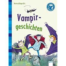 Vampirgeschichten: Kleine Geschichten (Der Bücherbär - Kleine Geschichten)
