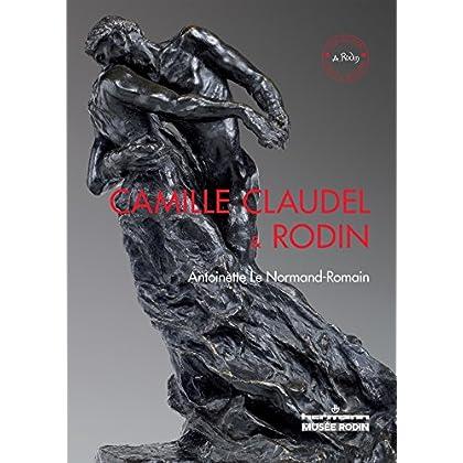Camille Claudel et Rodin: Le temps remettra tout en place