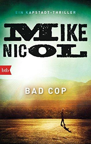 Buchseite und Rezensionen zu 'Bad Cop: Ein Kapstadt-Thriller' von Mike Nicol