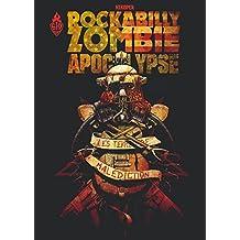 Rockabilly Zombie Apocalypse - Tome 1 - les terres de malédiction
