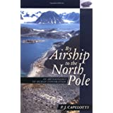 By Airship to North Pole: An Archaeology of Human Exploration
