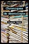 Chroniques de déontologie par Ganz