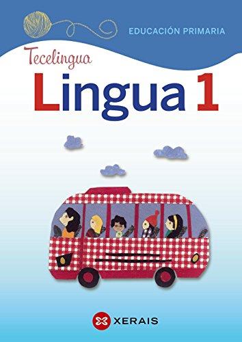 Lingua 1 Educación Primaria. Proxecto Tecelingua (2018) por Marta Añón Montes