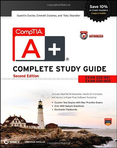 CompTIA A+ Complete Study Guide Authorized Courseware: Exams 220-801 and 220-802 por Quentin Docter