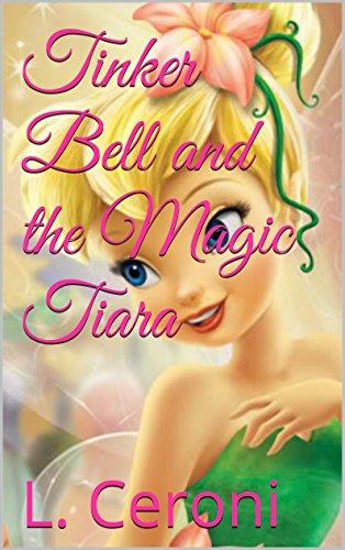 Tinker Bell and the Magic Tiara (English (Tinker Tiara Bell)