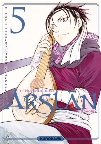 The Heroic Legend of Arslan (5) : The Heroic Legend of Arslân Tome 5