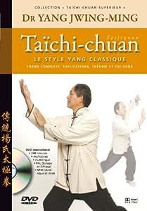 Taichi-chuan supérieur, le style Yang classique