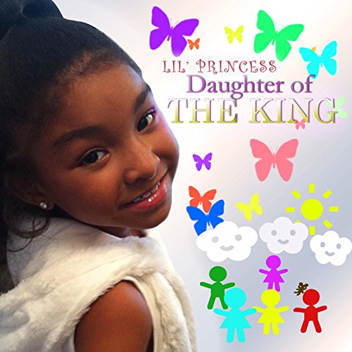 Lil Princess Daughter of the King