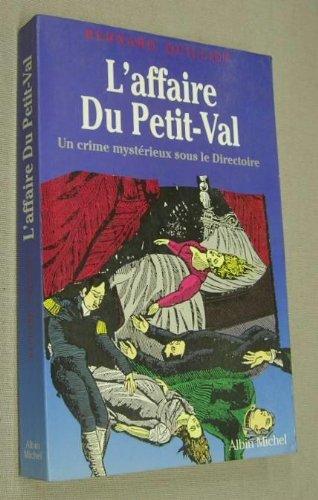 L'Affaire du Petit Val