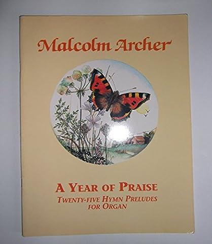 A Year of Praise: Twenty-five Hymn Preludes for Organ