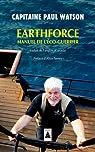 Earthforce : Manuel de l'éco-guerrier par Watson