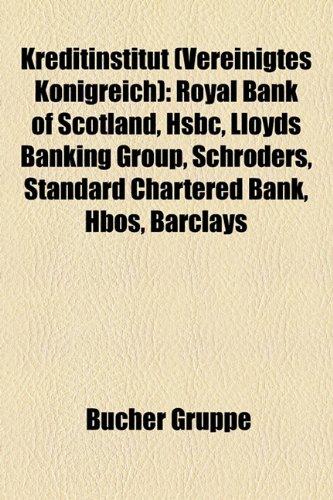 kreditinstitut-vereinigtes-knigreich-royal-bank-of-scotland-hsbc-lloyds-banking-group-schroders-stan