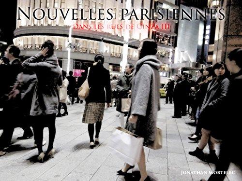 NOUVELLES PARISIENNES: Dans les rues de Ginza III