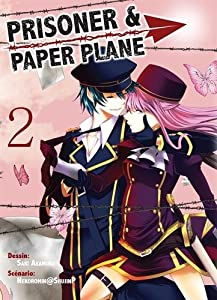 Prisoner and Paper Plane Edition simple Tome 2