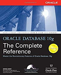 Oracle Database 10g: The Complete Reference (Osborne ORACLE Press Series) by Kevin Loney (2004-05-05)