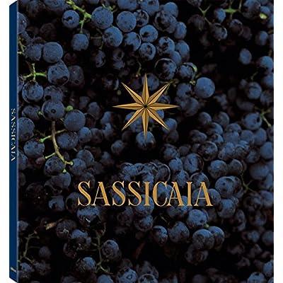 Sassicaia : The original super tuscan