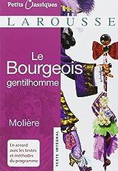 Le Bourgeois Gentilhomme (Petits Classiques Larousse Texte Integral)