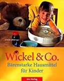 Wickel & Co. - Bärenstarke Hausmittel für Kinder (Amazon.de)