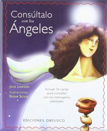 Consultalo Con Angeles [With Cards] (Coleccion Angelologia) por Jack Lawson