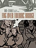 Fog Over Tolbiac Bridge (A Nestor Burma Mystery)