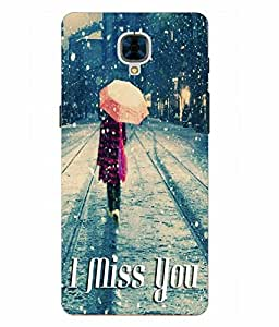 Make My Print Miss You Printed Grey Hard Back Cover For OnePlus 3