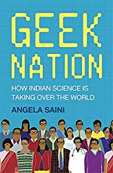 Geek Nation: How Indian Science is Taking Over the World