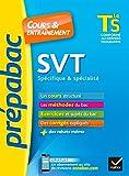 SVT Tle S spécifique & spécialité - Prépabac Cours & entraînement: cours, méthodes et exercices de type bac (terminale S)