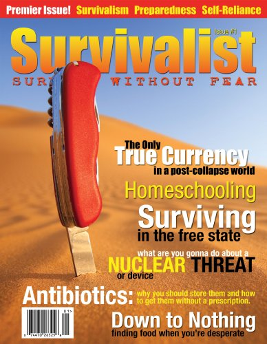 Survivalist Magazine Issue #1 (English Edition)