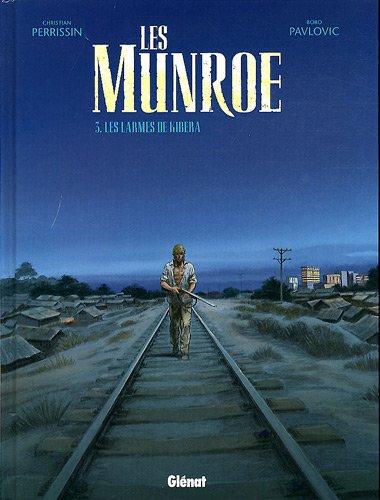Les Munroe, Tome 3 : Les larmes de Kibera
