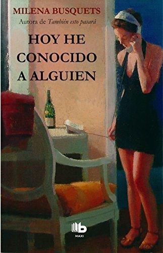 Hoy he conocido a alguien (Spanish Edition) by Milena Busquets (2015-09-30)